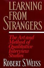 Learning From Strangers: The Art and Method of Qualitative Interview S-ExLibrary