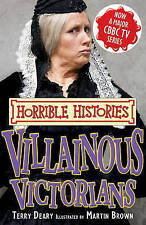 Villainous Victorians (Horrible Histories TV Tie-ins), Deary, Terry, New Book