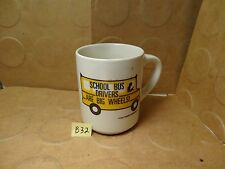 School Bus Drivers Are Big Wheels! Mug #1, 1987 Harriet Carter Gifts (Used/EUC)