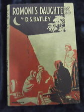ROMONI'S DAUGHTERS BY D. S. BATLEY PUBLISHED BY ZENITH PRESS  P/B