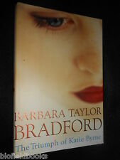 SIGNED; BARBARA TAYLOR BRADFORD - The Triumph of Katie Byrne - 2001-1st US Ed