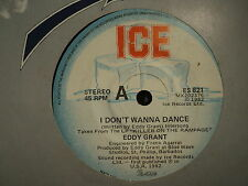 "Eddy Grant ""I Don't Wanna Dance"" Great ICE Oz 7"""