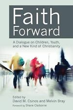 FAITH FORWARD - MELVIN BRAY DAVID M. CSINOS (PAPERBACK) NEW