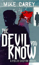 The Devil You Know by Mike Carey (Paperback, 2006)
