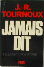 Jamais Dit - J.R Tournoux - Secrets d'Etat - Pétain et De Gaulle - 1971