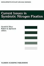 Developments in Plant and Soil Sciences Ser.: Current Issues in Symbiotic...