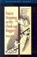 You're Stepping on My Cloak and Dagger (Bluejacket Books), Hall, Roger, Good Boo
