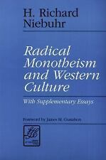 Radical Monotheism and Western Culture: With Supplementary Essays (Library of T