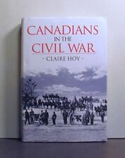 Canadians in the US Civil War,  Military