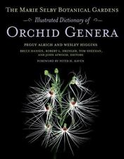 The Marie Selby Botanical Gardens Illustrated Dictionary of Orchid-ExLibrary