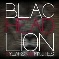 BLAC HEAD LION 5 Years in 50 Minutes    OVP