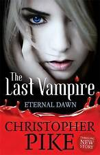 The Eternal Dawn by Christopher Pike (Paperback, 2010) New Book
