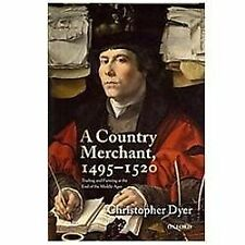 A Country Merchant, 1495-1520 : Trading and Farming at the End of the Middle...
