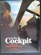 IN THE COCKPIT Flying the World's Great Aircraft by Anthony Robinson HARDCOVER