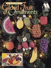 Gilded Fruit Ornaments, Annie's Holiday Decor Crochet Pattern 879502 RARE & HTF