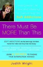 Judith Wright - There Must Be More Than This (2003) - Used - Trade Paper (P