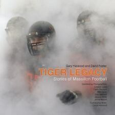 Tiger Legacy : Stories of Massillon Football (2016, Hardcover)