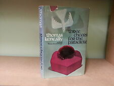 THREE CHEERS FOR THE PARACLETE by THOMAS KENEALLY *1969 H/B with D/W*