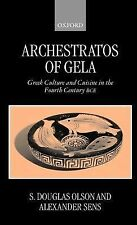 Archestratos of Gela Text, Translation & Commentary : Greek Culture and...