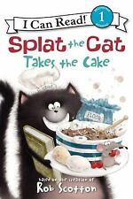 I Can Read Level 1: Splat the Cat Takes the Cake by Rob Scotton (2012,...