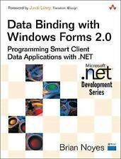 Data Binding with Windows Forms 2.0: Programming Smart Client Data Applications