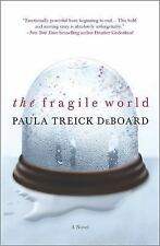 The Fragile World by Paula Treick DeBoard (2014, Paperback)