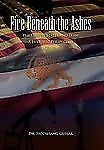 Fire Beneath the Ashes by Hooshang Guilak (2011, Paperback)