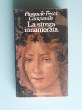 Pasquale Festa Campanile - La strega innamorata - Romanzo Bompiani