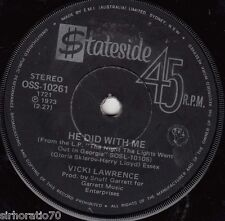 VICKI LAWRENCE He Did It With Me / Mr Allison 45