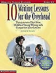 10 Writing Lessons For The Overhead Schaefer, Lola Paperback