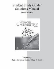Study Guide/Solutions Manual for Organic Chemistry 5th Ed Janice Smith (2016,...
