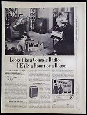 Vintage 1948 Rheem Oil Gas Console Heaters Magazine Ad Looks LIke A Radio