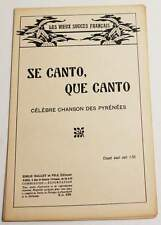 Partition ancienne vintage sheet music PYRENEES : Se Canto, Que Canto