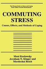 Commuting Stress: Causes, Effects, and Methods of Coping (Springer Series on St