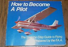 HOW TO BECOME A PILOT.