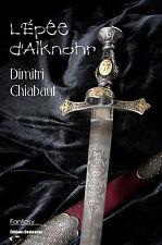 L'Epee d'Alknohr, par Dimitri Chiabaut