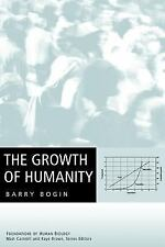 Foundation of Human Biology: The Growth of Humanity 1 by Barry Bogin and...
