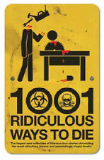 1001 Ridiculous Ways to Die by David Southwell (Hardback)