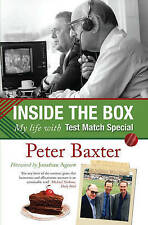 Inside the Box: My Life with Test Match Special, Peter Baxter, Excellent Book