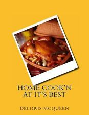 Home Cook'n at It's Best by Deloris McQueen (2013, Paperback)
