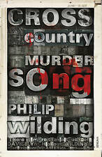 Cross Country Murder Song,Wilding, Philip,New Book mon0000016342