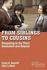 NEW - From Siblings to Cousins: Prospering in the Third Generation and Beyond