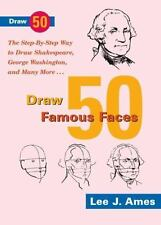 Draw 50 Famous Faces: The Step-By-Step Way to Draw Shakespeare, Bill-ExLibrary