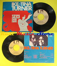 LP 45 7'' IKE AND TINA TURNER Sexy ida 1974 italy UA 35726 no cd mc dvd *