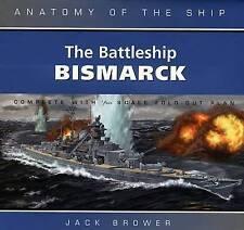 The Battleship Bismarck by Jack Brower (Hardback, 2005)