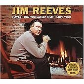 Jim Reeves - Have I Told You Lately (2009)