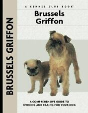 Brussels Griffon (Comprehensive Owner's Guide) by Juliette Cunliffe