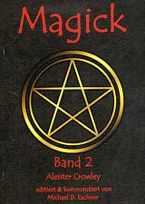 MAGICK Band 2 - Aleister Crowley & Michael D. Eschner - Kersken-Canbaz BUCH