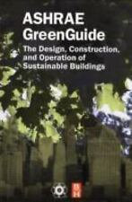 The ASHRAE GreenGuide, Second Edition (The ASHRAE Green Guide Series)