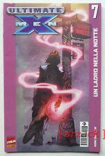 ULTIMATE X-Men 7 UN LADRO NELLA NOTTE Marvel Panini 2007
